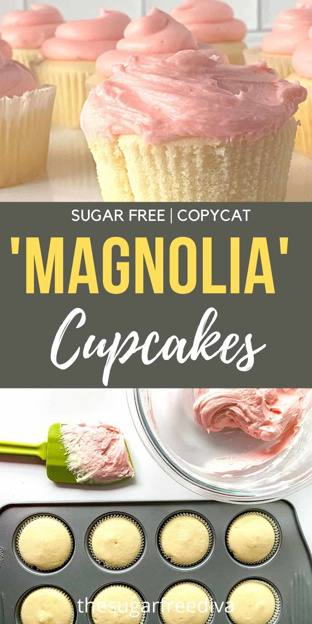 Sugar Free Magnolia Style  inspired Cupcakes