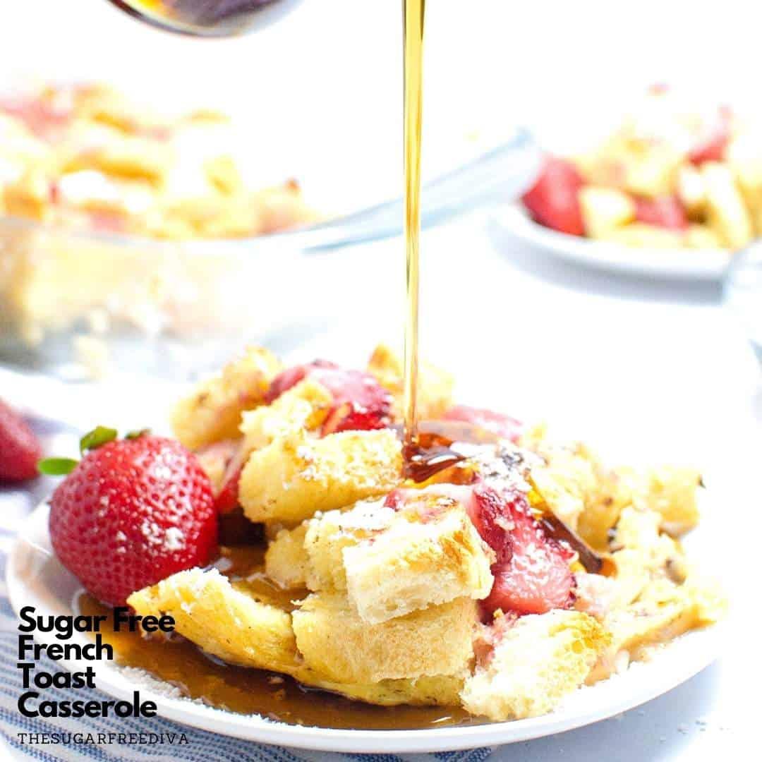Sugar Free French Toast Casserole